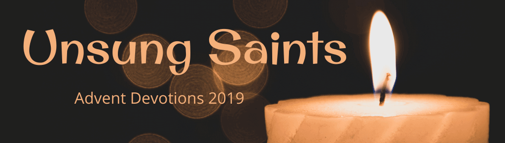 Unsung Saints Advent Devotions 2019